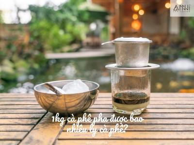 1 Kg cà phê nguyên chất pha được bao nhiêu ly cà phê?