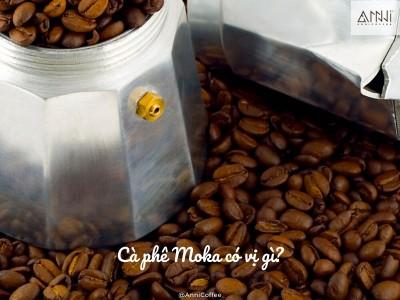 Cà phê Moka có vị gì?